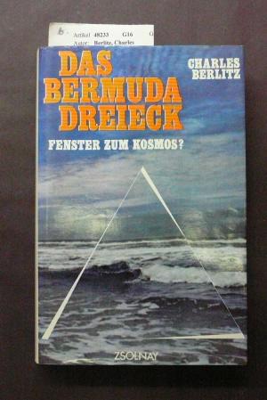 Das Bermuda-Dreieck. Fenster zum Kosmos- mit 40 Kunstdruckbildern und 13 Textabbildungen.