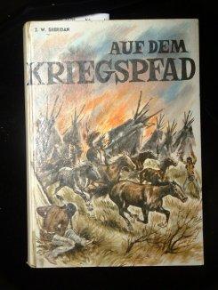 Auf dem Kriegspfad. 1. Auflage.