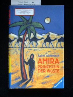 Amira Prinzessin der Wüste. mit Bildern von Sabine Lochmann.