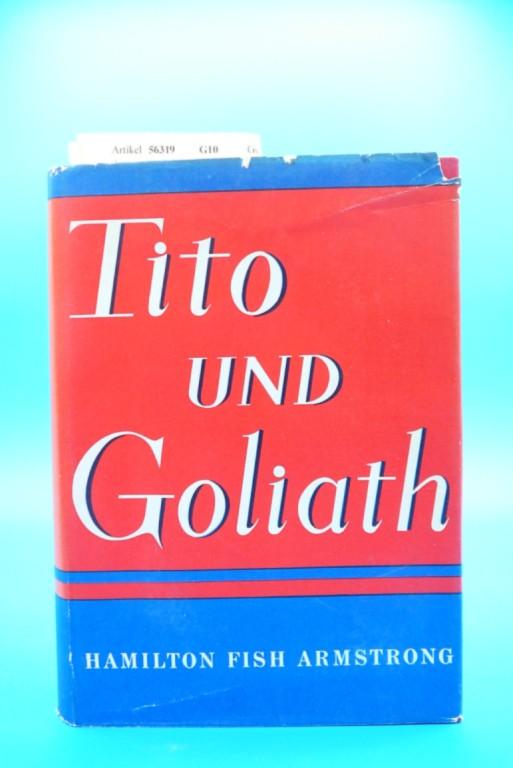 Tito und Goliath. 1. Auflage.