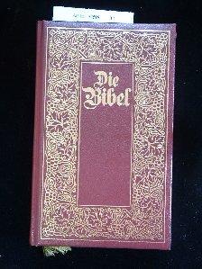 o.A.. Die Bibel. Die ganze heilige Schrift <des Alten und Neuen Testaments - mit Kupferstichen von M. Merian.