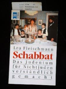 Schabbat. das Judentum für Nichtjuden  verständlich gemacht. 4. Auflage.