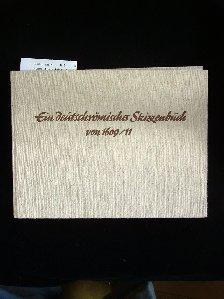 Ein Deutschrömisches Skizzenbuch von 1609-11. in der Herzog-August-Bibliothek zu Wolfenbüttel. 1. Auflage.