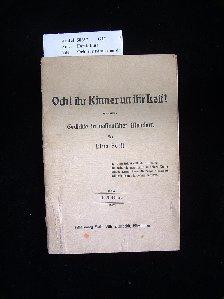 Forst, Lina. Och! ihr Kinner un ihr Leit !. Gedichte in nassauischer Mundart. 2. Auflage.