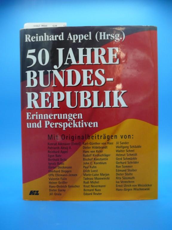 50 Jahre Bundesrepublik. Erinnerungen und Perspektiven.