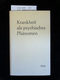 Institut für Psychotherapie und Tiefenpsychologie. Krankheit als psychisches Phänomen.