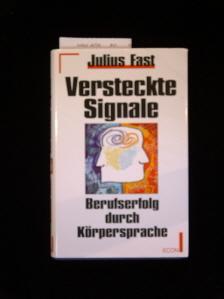 versteckte Signale. Körpersprache im Beruf. 2. Auflage.