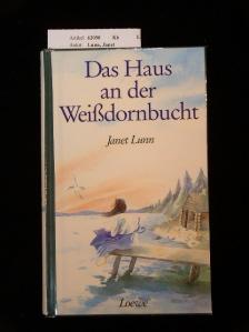 Das Haus an der Weißdornbucht. 1. Auflage.