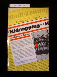 Kidnapping. 1. Auflage.
