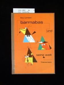 Barrnabas und seine Welt. 1. Auflage.