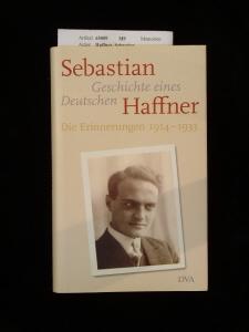 Geschichte eines Deutschen. Die Erinnerungen 1914-1933. 4. Auflage.