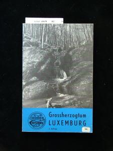 Das Grossherzogtum Luxemburg.