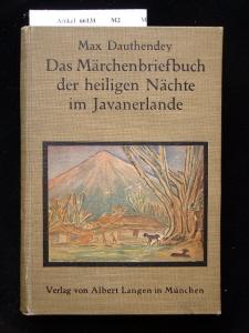 Das Märchenbriefbuch der heiligen Nächte im Javanerlande. 6.-10. Tsd.
