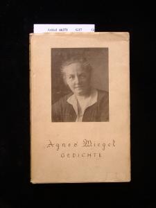 Miegel, Agnes. Gedichte. 16.-17. Tsd.