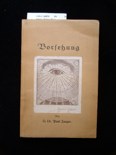 Vorsehung. Beiträge zur Schicksalsfrage. 1. Auflage.