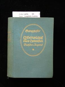 Lebenslauf eines Optimisten. 33. Auflage.
