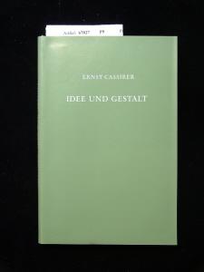 Idee und Gestalt. Goethe- Schiller-Hölderlin- Kleist. 1. Auflage.
