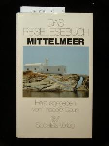 Das Reisebuch Mittelmeer. 1. Auflage.