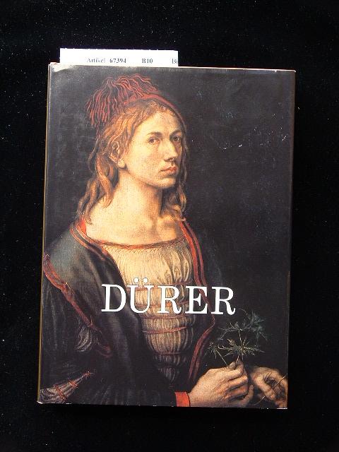 Albrecht Dürer. Der Mensch und sein Werk.