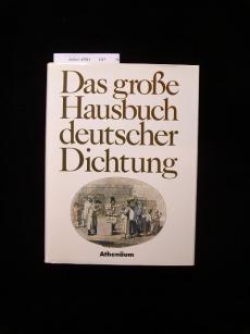 Das große Hausbuch deutscher Dichtung. 1. Auflage.