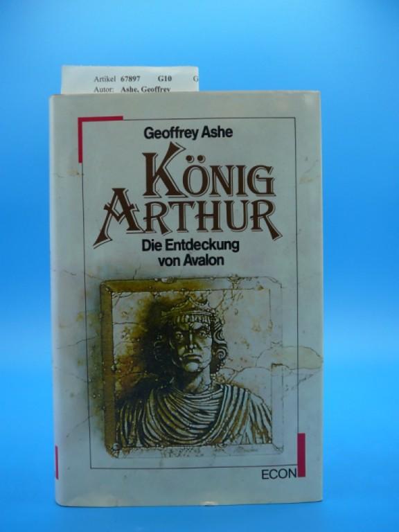König Arthur. Die Entdeckung von Avalon. 3. Auflage.