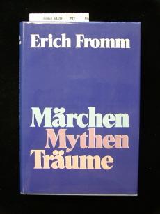 Märchen Mythen Träume. Eine Einführung in das Verständnis einer vergessenen Sprache.