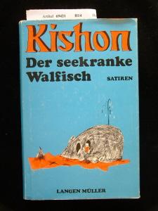 Der seekranke Walfisch oder -Ein Israeli auf Reisen. Satiren.