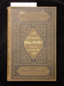 Pädagogische Schriften. H. Beyers Bibliothek pädagogischer Klassiker. 2. Auflage.