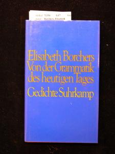 Von der Grammatik des heutigen Tages. 1. Auflage.