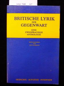Britische Lyrik der Gegenwart. eine  zweisprachige Anthologie. 1. Auflage.