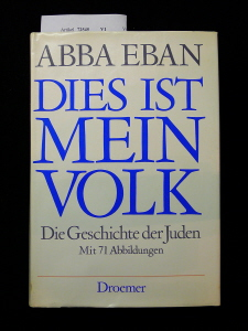 Dies ist mein Volk. Die Geschichte der Juden - mit 71 Abbildungen. 1. Auflage.