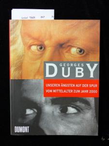 Unseren Ängsten auf der Spur. vom Mittelalter zum Jahr 2000. 1. Auflage.