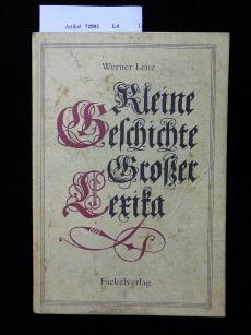 Kleine Geschichte Grosser Lexika. o.A.