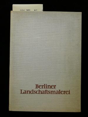 Kurth, Willy. Berliner Landschaftsmalerei. von Chodowiecki bis Liwebermann. o.A.