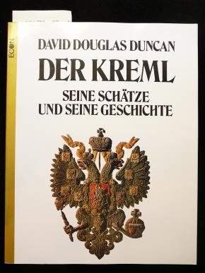 Der Kreml. Seine Schätze und seine Geschichte.