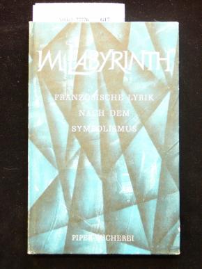 Im Labyrinth. Französische Lyrik nach dem Symbolismus. o.A.