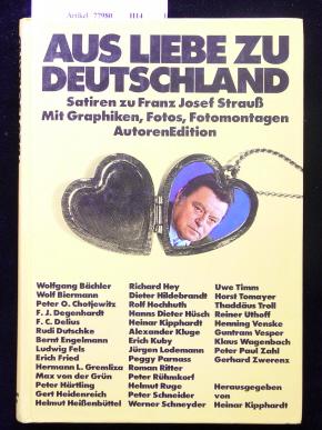 Aus Liebe zu Deutschland. Satieren zu Franz Josef Strauß. o.A.