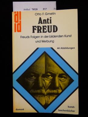 Anti Freud. Freuds Folgen in der bildenden Kunst und Werbung. o.A.
