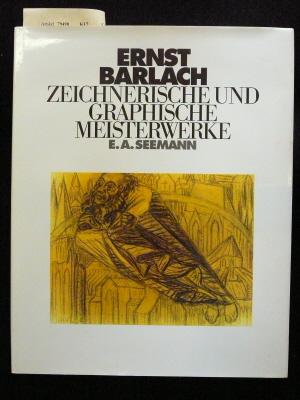 Ernst Barlach -zeichnerische und graphische Meisterwerke. o.A.