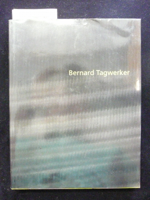 Wäspe, Roland. Bernard Tagwerker  1969 bis 1995. o.A.