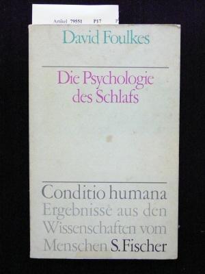 Die Psychologie des Schlafs. Ergebnisse aus den Wissenschaften vom Menschen. o.A.