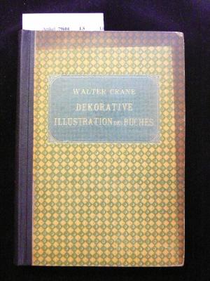 Von der dekorativen Illustration des Buches in alter und neuer Zeit. Vorträge und Aufsätze. 2. Auflage.