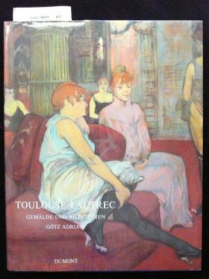 Toulouse-Lautrec. Gemälde und Bildstudien. o.A.