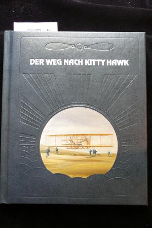 Moolman, Valerie. Der Weg nach Kitty Hawk. Die Geschichte der Luftfahrt / Time-Life Bücher. 2. Auflage.