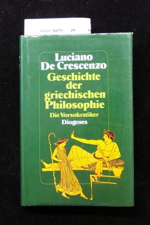 Geschichte der griechischen Philosophie. Die Vorsokratiker.