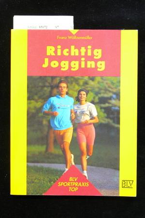 Richtig Joggen. 6. Auflage.