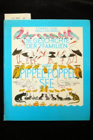 Die Geschichte der sieben Familien vom Pippel-Poppel-See. o.A.