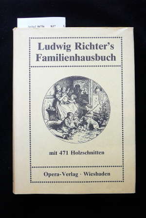 Richter, Ludwig. Ludwig Richter`s Familienhausbuch. o.A.