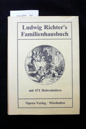 Ludwig Richter`s Familienhausbuch. o.A.
