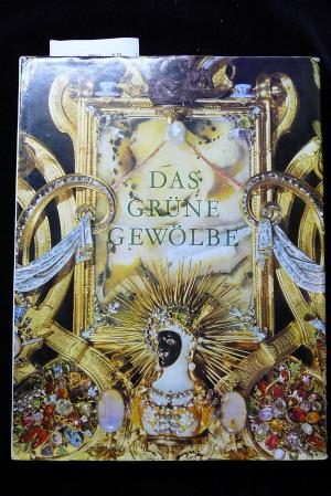 Menzhausen, Joachim. Das grüne Gewölbe. 3. Auflage.